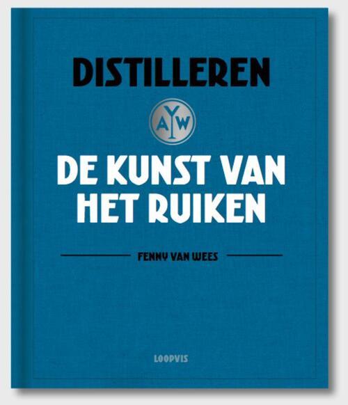 Afbeelding van Distilleren, de kunst van het ruiken