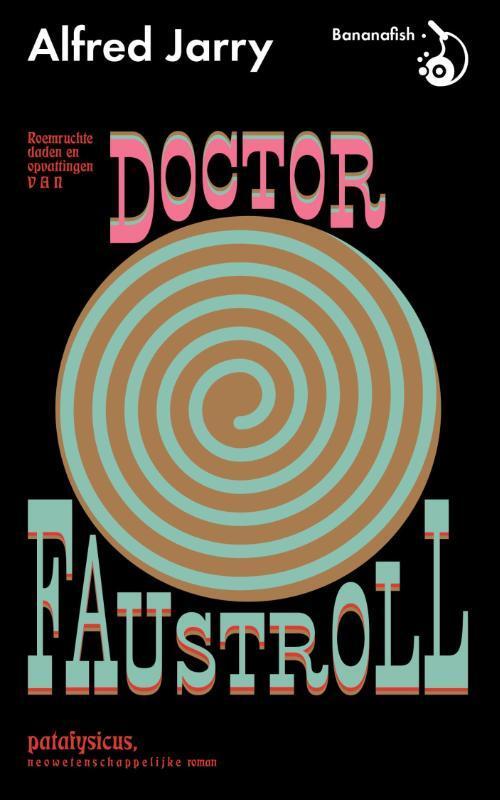 Afbeelding van Roemruchtige daden en opvattingen van Doctor Faustroll