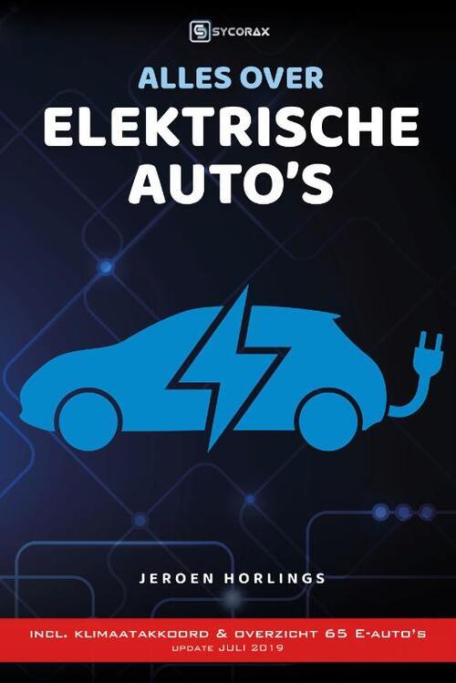 Alles Over Elektrische Auto S Jeroen Horlings 9789492404190