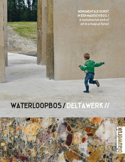 Afbeelding van Waterloopbos / Deltawork //