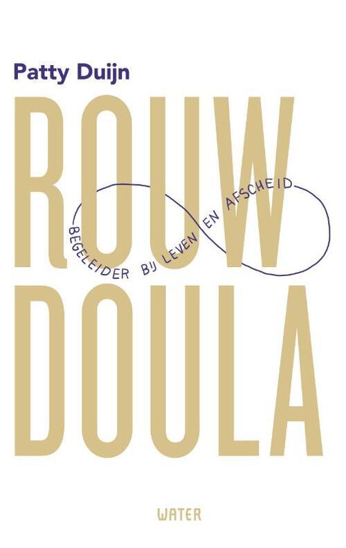 Rouwdoula - Patty Duijn