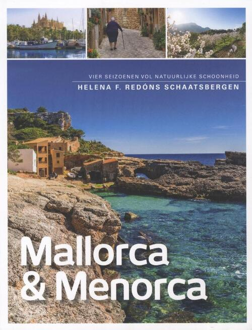 Mallorca & Menorca - Helena F. Redóns Schaatsbergen
