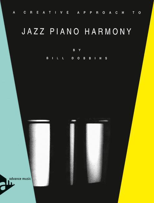 Afbeelding van A Creative Approach to Jazz Piano Harmony