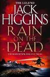 Rain on the Dead-Jack Higgins