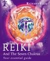 Reiki And The Seven Chakras-Richard Ellis