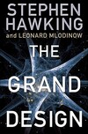 The Grand Design-Leonard Mlodinow, Stephen W. Hawking