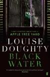 Black Water-Louise Doughty