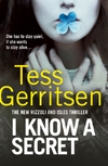 I Know a Secret-Tess Gerritsen