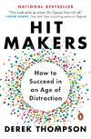 Hit Makers-Derek Thompson