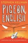 Pigeon English-Stephen Kelman
