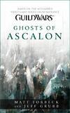 Ghosts of Ascalon-Jeff Grubb, Matt Forbeck