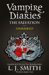 Vampire Diaries: The Salvation: Unmasked-L.J. Smith