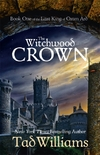 Witchwood Crown-Tad Williams