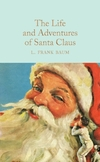 The Life and Adventures of Santa Claus-L. Frank Baum