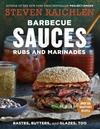 Barbecue Sauces, Rubs, and Marinades-Steven Raichlen