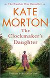 The Clockmaker's Daughter-Kate Morton
