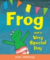 Frog and a Very Special Day-Max Velthuijs