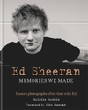 Ed Sheeran: Memories we made-Christie Goodwin