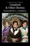 Cranford & Selected Short Stories-Elizabeth Gaskell
