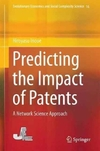 Predicting the Impact of Patents-Hiroyasu Inoue