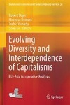 Evolving Diversity and Interdependence of Capitalisms-
