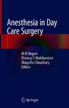 Anesthesia in Day Care Surgery-