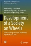 Development of a Society on Wheels-