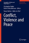 Conflict, Violence and Peace-