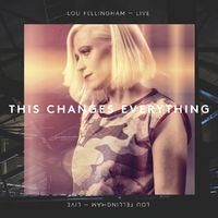 This Changes Everything (Live)-Lou Fellingham-CD