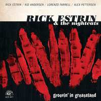 Groovin' In Greaseland-Rick Estrin & The Nightc-CD