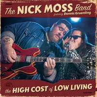 High Cost Of Low Living-Nick -Band Moss-CD