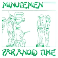 Paranoid Time-Minutemen-CD