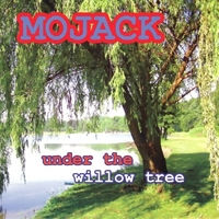 Under The Willow Tree-Mojack-CD