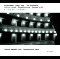 Elogio Per Un'ombra-Michelle Makarski, Thoma Larcher-CD