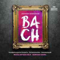 Bach: The Brandenburg Concertos, Or-Musica Antiqua Koln, Reinhard Goebel-CD