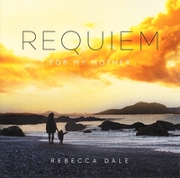 Dale: Requiem For My Mother--CD