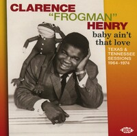 Baby Ain't That Love-Clarence -Frogman- Henry-CD