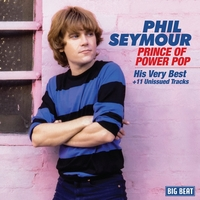 Prince Of Power Pop-Phil Seymour-CD