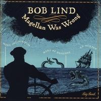Magellan Was Wrong-Bob Lind-CD