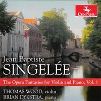 The Opera Fantasies For Violin And Piano, Vol. 1-Brian Dykstra, Thomas Wood-CD