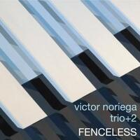 Fenceless-Victor Noriega Trio + 2-CD