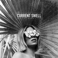 When To Talk And When..-Current Swell-CD