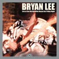 Live At The Old..-Bryan Lee-LP