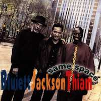 Same Space-D.D. Jackson, Hamiet Bluiett, Mor Thiam-CD