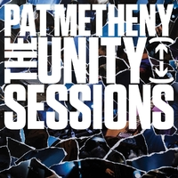 The Unity Sessions-Pat Metheny-CD