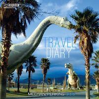 Travel Diary-Todd Meehan & Douglas Duo Perkins-CD
