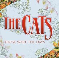 Those Were The Days-The Cats-CD