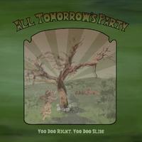 Yoo Doo Right, Yoo Doo..-All Tomorrow's Party-CD
