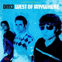 West Of Anywhere-DM3-LP