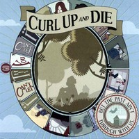 But The Past Is Not Through With Us-Curl Up And Die-CD